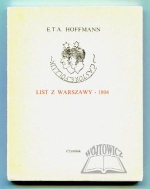HOFFMANN E. T. A., List z Warszawy. 1804.