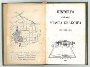 (KALINKA Walerian), Historya pożaru Miasta Krakowa.