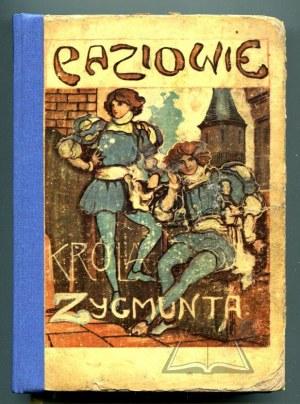 DOMAŃSKA A., Paziowie króla Zygmunta.