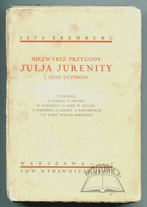 ERENBURG Ilja, Niezwykłe przygody Julia Jurenity i jego uczniów.