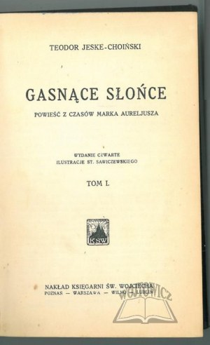 JESKE-Choiński T., Gasnące słońce.