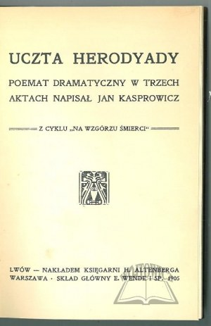 KASPROWICZ Jan, Uczta Herodyady.