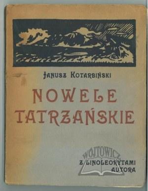 KOTARBIŃSKI Janusz, Nowele Tatrzańskie.