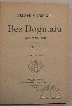SIENKIEWICZ Henryk, Bez dogmatu.