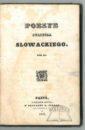 SŁOWACKI Juliusz, Poezye.