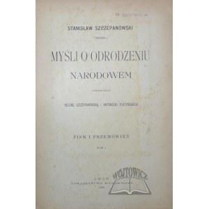 SZCZEPANOWSKI Stanisław, Myśli o odrodzeniu narodowem.