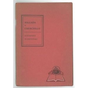 WIERZYŃSKI Kazimierz, Ballada o Churchillu.