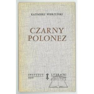 WIERZYŃSKI Kazimierz, Czarny Polonez.