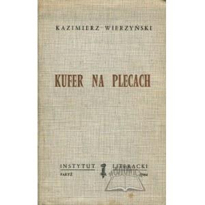 WIERZYŃSKI Kazimierz, Kufer na plecach.