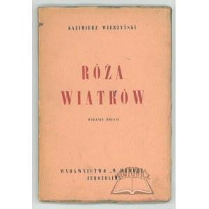 WIERZYŃSKI Kazimierz, Róża wiatrów.