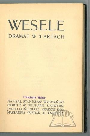 WYSPIAŃSKI Stanisław, Wesele.