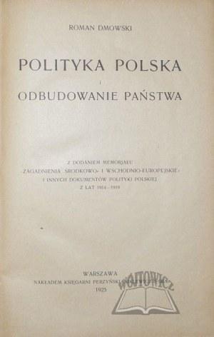 DMOWSKI Roman, Polityka Polska i odbudowanie państwa.