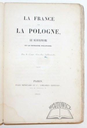 JABŁONOWSKI Wacław, La France et la Pologne, le Slavianisme et la Dynastie Polonaise.