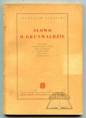 ŁEMPICKI Stanisław, Słowo o Grunwaldzie.
