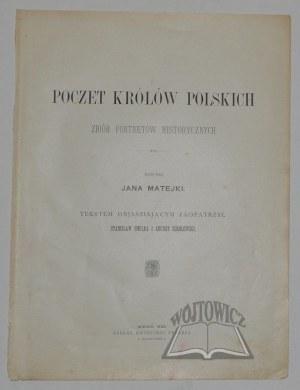 MATEJKO Jan, Poczet królów polskich. Zbiór portretów historycznych.