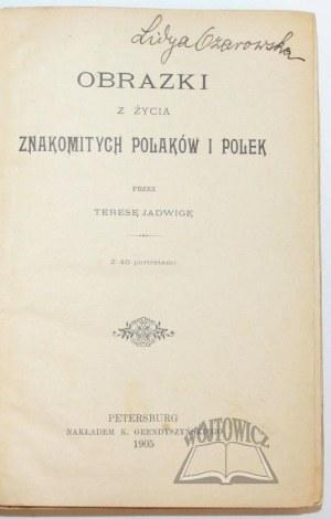 (PAPI) Teresa Jadwiga, Obrazki z życia znakomitych Polaków i Polek.