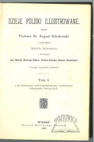 SOKOŁOWSKI August, Dzieje Polski Illustrowane.
