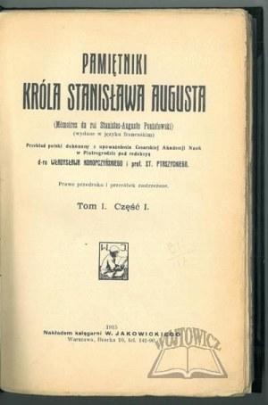 (STANISŁAW August), Pamiętniki króla Stanisława Augusta.