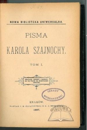 SZAJNOCHA Karol, Pisma.