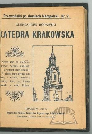 BORAWSKI Aleksander, Katedra Krakowska.