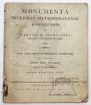 SIEMIEŃSKI Marcin, Monumenta ecclesiae metropolitanae Gnesnensis.