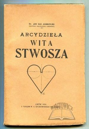 ZUBRZYCKI Jan Sas, Arcydzieła Wita Stwosza.