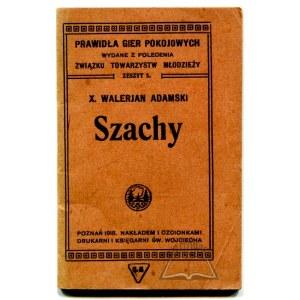 ADAMSKI Walerjan, Szachy.