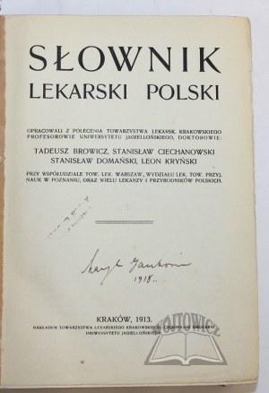 BROWICZ Tadeusz, Ciechanowski Stanisław, Domański Stanisław, Kryński Leon, Słownik lekarski polski.