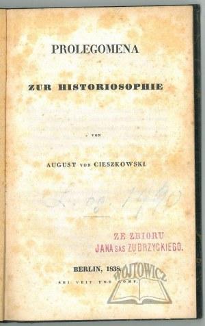 CIESZKOWSKI August, Prolegomena zur Historiosophie.