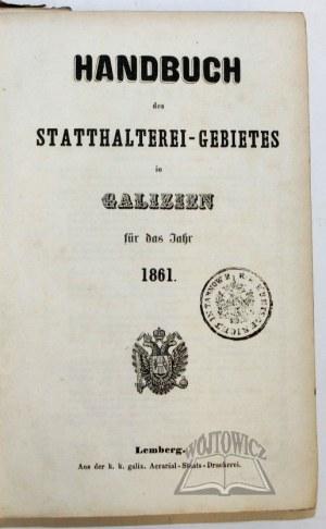 HANDBUCH des Statthalterei-Gebietes in Galizien für das Jahr 1861.