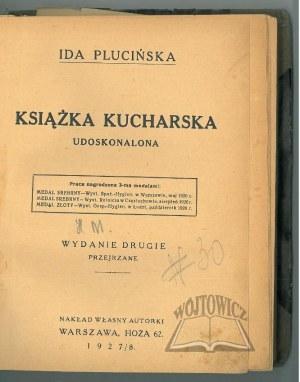 (KULINARIA). PLUCIŃSKA Ida, Książka kucharska udoskonalona.