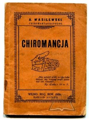 WASILEWSKI A(ntoni), Chiromancja.