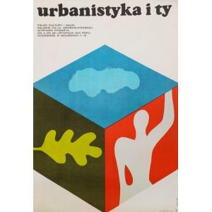 Janusz STANNY i Ryszard DUDZICKI, Plakat wystawy URBANISTYKA I TY, 1970