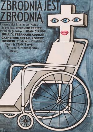 Jerzy FLISAK, Plakat do filmu ZBRODNIA JEST ZBRODNIĄ, 1973