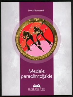 Banasiak Piotr. Medale paraolimpijskie.