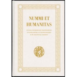 Bogucki Mateusz, Witold Garbaczewski, Grzegorz Śnieżko (red.). Nummi et humanitas