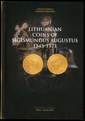 Česnulis Evaldas, Ivanauskas Eugenijus . Lithuanian Coins of Sigismund August 1545-1571.