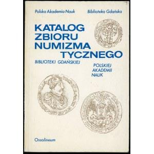 Dzienis Helena. Katalog zbioru numizmatycznego Biblioteki Gdańskiej Polskiej Akademii Nauk