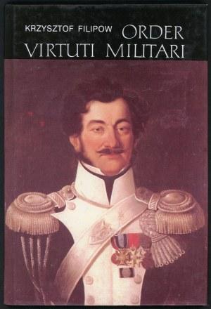 Filipow Krzysztof. Order Virtuti Militari.