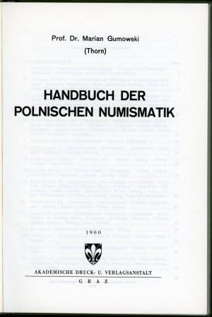 Marian Gumowski. Handbuch der Polnischer Numismatik