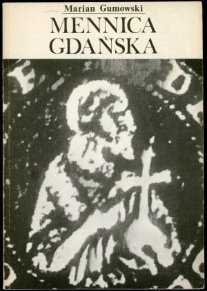Gumowski Marian. Mennica Gdańska.