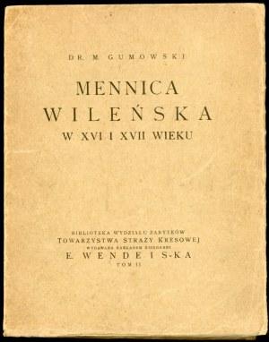 Gumowski M[arian], Mennica wileńska w XVI i XVII wieku