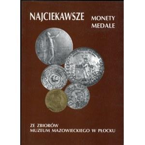Jędrysek-Migdalska Elżbieta, Tryka Grażyna. Najciekawsze monety medale ze zbiorów Muzeum Mazowieckiego w Płocku.