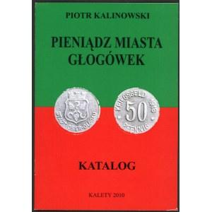 Kalinowski Piotr. Pieniądz miasta Głogówek.
