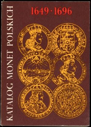 Kamiński Czesław, Kurpiewski Janusz. Katalog monet polskich 1649-1696 ( Jan Kazimierz- Michał Korybut Wiśniowiecki -Jan III Sobieski)