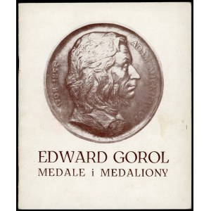 Karczewska Teresa. Edward Gorol Medale i medaliony
