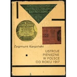 Karpiński Zygmunt. Ustroje pieniężne w Polsce od roku 1917.