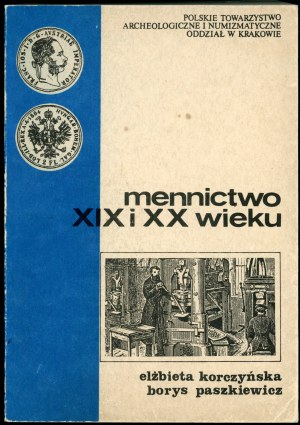 Korczyńska Elżbieta, Paszkiewicz Borys. Mennictwo XIX i XX wieku.