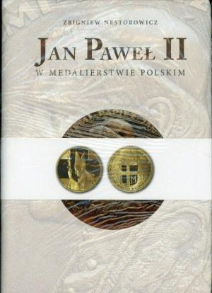 Nestorowicz Zbigniew. Jan Paweł II w medalierstwie polskim.