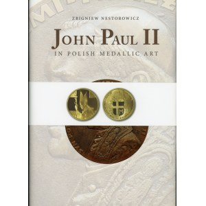 Nestorowicz Zbigniew. John Paul II in polish medallic art.